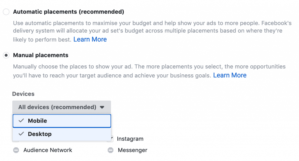Placement 除了可以选择 Device 之余,还可以选择 Facebook 或 Instagram 哦
